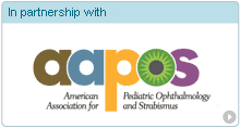 In partnership with American Association for Pediatric Ophthalmology and Strabismus